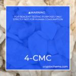 4-CMC Crystals