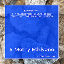 5-MethylEthylone Crystals